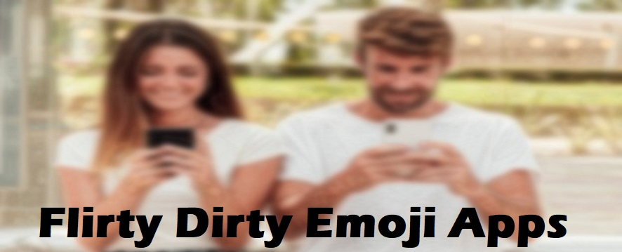 flirty dirty emoji apps