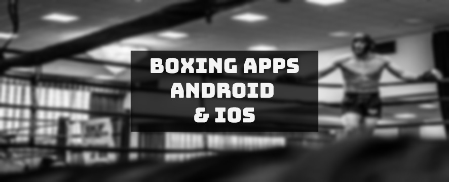 boxing apps android & ios