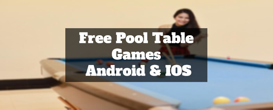 free pool table games apps android & ios