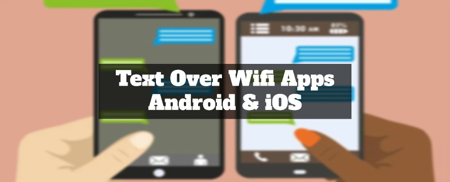 text over wifi apps for android & ios